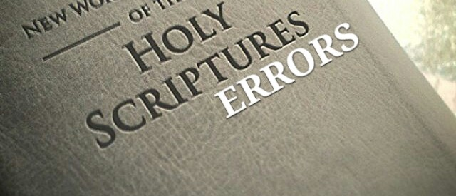 More Errors Found in Jehovah's Witness New World Translation Bible: Apostate