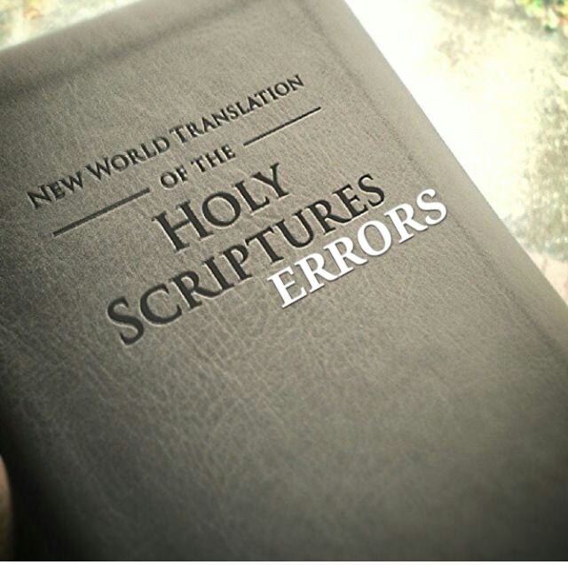JW New World Translation Bible Errors List