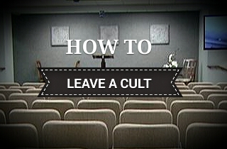 How to Leave a Cult (Christians)