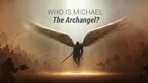 Michael the Archangel : Was it Jesus?