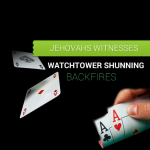 Watchtower Shunning Backfires – New Abuse Strategy