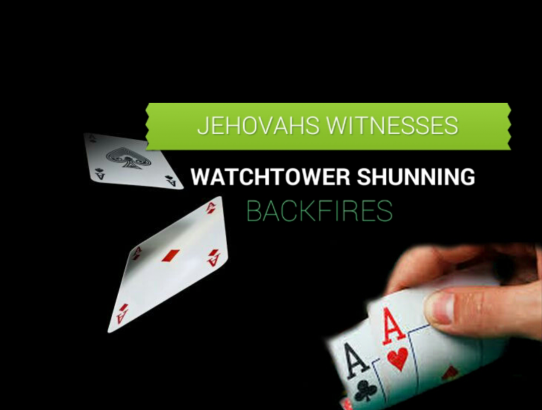 Watchtower Shunning Backfires - New Abuse Strategy