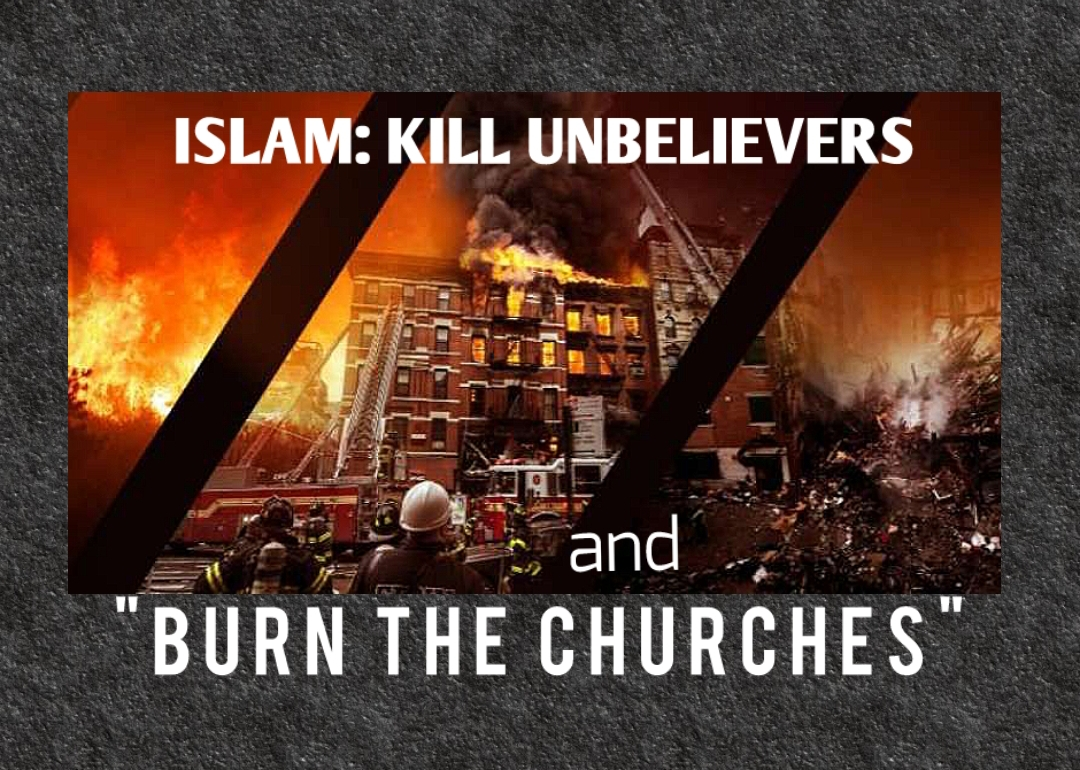Islam: Plans of Church Fires & Arson in Muslim Terrorist Magazine